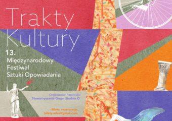 Proinwest poleca: 21-25 listopada Trakty Kultury, czyli Międzynarodowy Festiwal Sztuki Opowiadania